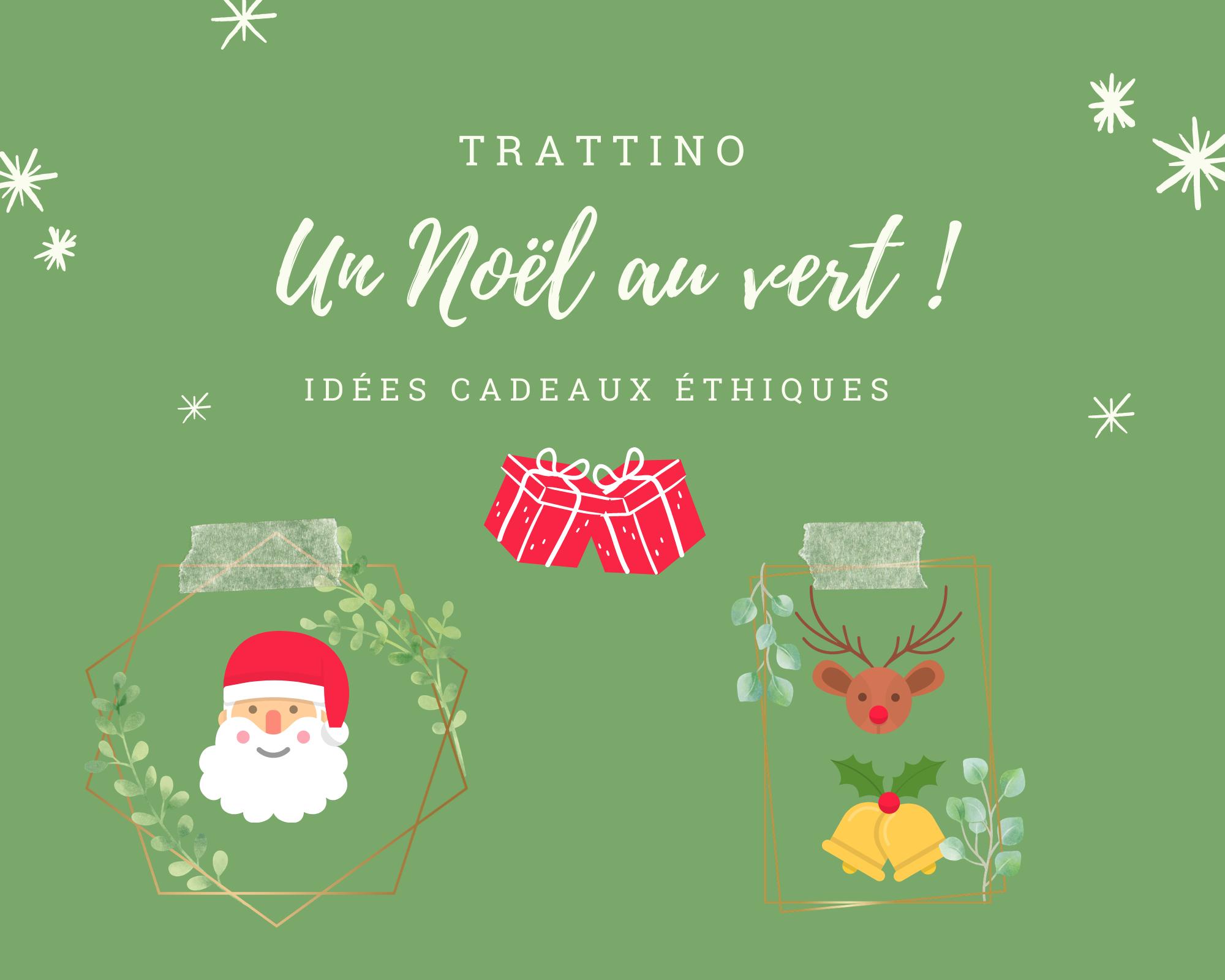 Idées de cadeaux éthiques pour un Noël au vert